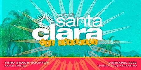 Pré Carnaval Samba de Santa Clara ingressos