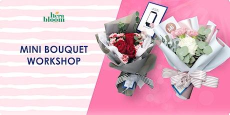 Mini Flower Bouquet Workshop (English/Mandarin Class) tickets