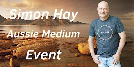 Aussie Medium, Simon Hay in Moorabbin, Melbourne tickets