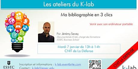 """Les Ateliers du K-Lab, La Défense, """"Ma bibliographie en 3 clics"""" billets"""