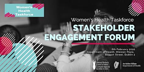 Women's Health Taskforce - Stakeholder Engagement Forum tickets