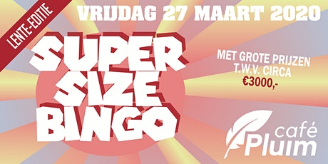 SUPERSIZE BINGO (Lente-editie) tickets