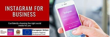 Instagram For Business | Thursday 30th January at 1.30pm