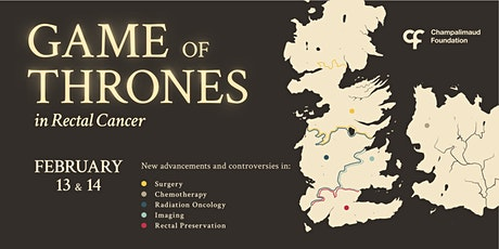 Game of Thrones in Rectal Cancer tickets