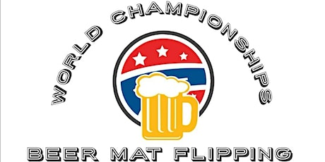 World Championships in Beer Mat Flipping tickets