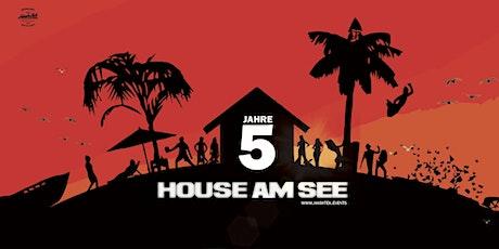 5 Jahre HOUSE AM SEE (Day & Night) - Erländersee - Hügelsheim // Baden-Baden  Tickets