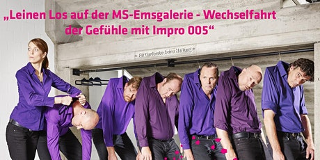 Leinen Los auf der MS-Emsgalerie - Wechselfahrt der Gefühle mit Impro 005 Tickets