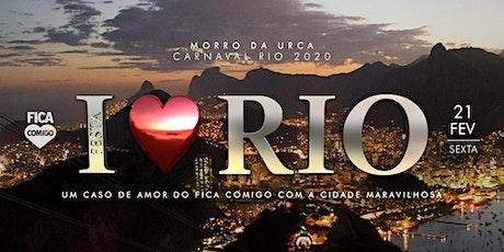 I Love RIO 2020 : by Fica Comigo tickets