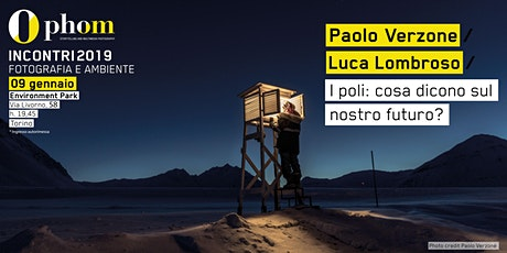 Phom Fotografia incontra Paolo Verzone e Luca Lombroso biglietti
