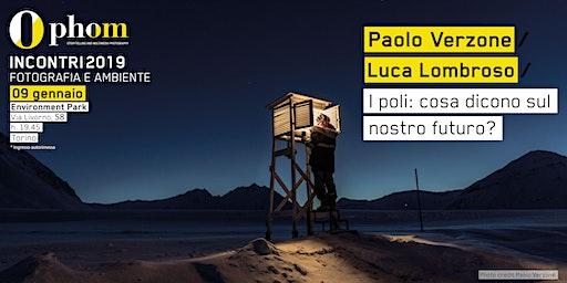 Phom Fotografia incontra Paolo Verzone e Luca Lombroso