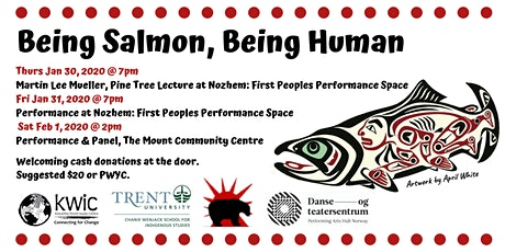 Being Salmon, Being Human: The Performance on  Tour tickets