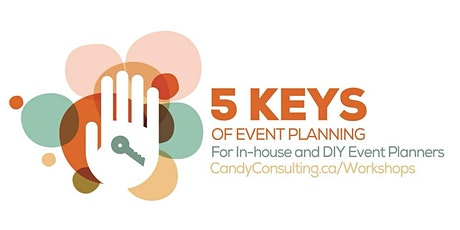 5 Keys of Event Planning : A Candy Lunch+Learn Series tickets