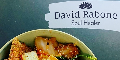 Soulful Eating with David Rabone Soul Healer tickets