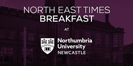 North East Times' networking breakfast - January '20 tickets