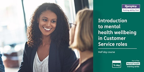 Mental Wellbeing for Customer Service - half day - Cardiff tickets