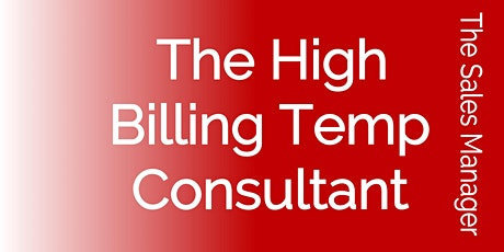 The High Billing Temp Consultant tickets