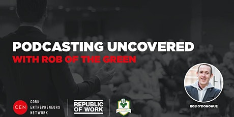 Podcasting Uncovered tickets