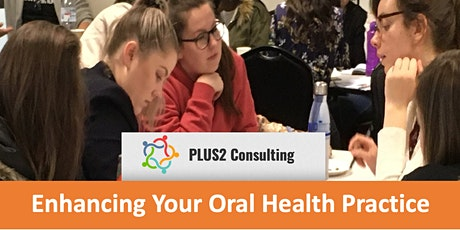 Enhancing Your Oral Health Practice  tickets