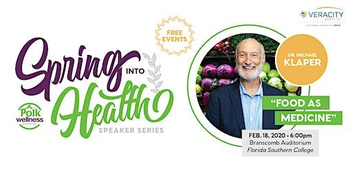 Spring Into Health Speaker Series - Dr. Michael Klaper