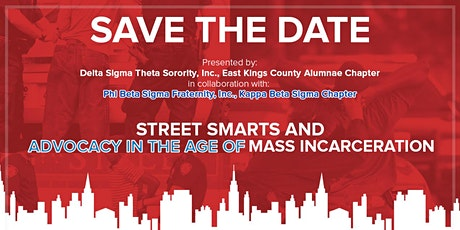 Street Smarts And Advocacy In The Age of Mass Incarceration 2020 tickets