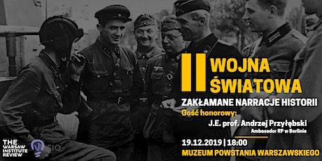 II Wojna Światowa: Zakłamane narracje historii tickets