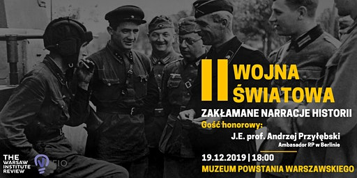 II Wojna Światowa: Zakłamane narracje historii