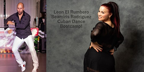 Leon El Rumbero's & Beamiris Rodriguez' Cuban Dance Bootcamp! tickets
