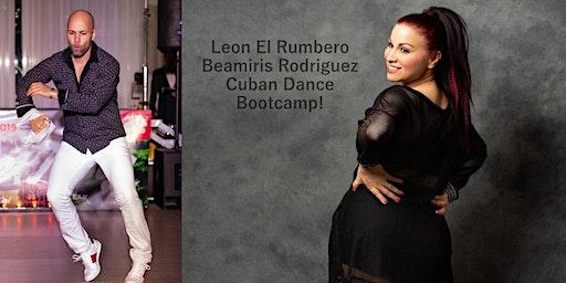 Leon El Rumbero's & Beamiris Rodriguez' Cuban Dance Bootcamp!