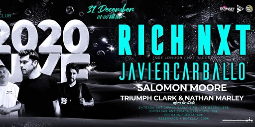 NYE 2020 PARTY w/ Rich NXT (Fuse London) + Javier Carballo