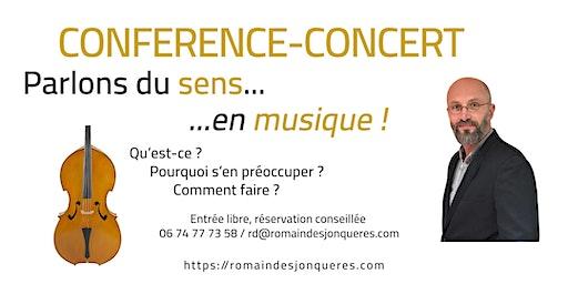 Conférence concert : Parlons du sens ... en musique !