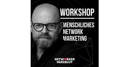 Tagesworkshop Menschliches Network Marketing (München) Tickets
