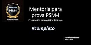 Mentoria para certificação Scrum PSM-I - Scrum.org -...