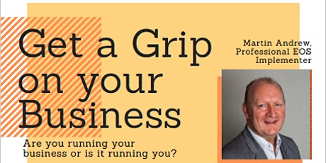 Get a Grip on your Business - Martin Andrews tickets