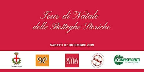 4° tour di Natale delle Botteghe Storiche biglietti