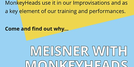 Meisner with MonkeyHeads tickets