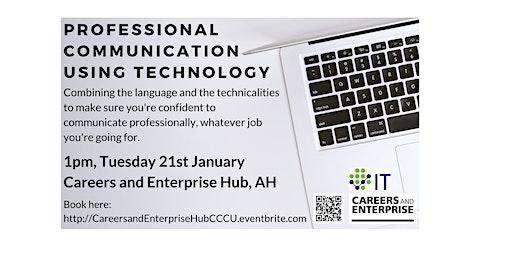 Professional Communication using Technology