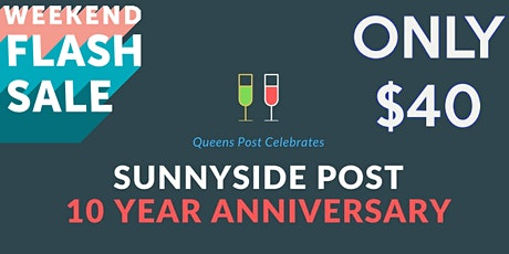 FLASH SALE: Sunnyside Post 10 Year Anniversary & Holiday Party tickets