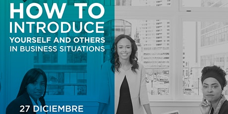 How to introduce  yourself and others  in business situations entradas