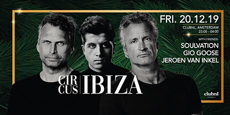 Circus Ibiza - A Night w/ Soulvation & Friends tickets