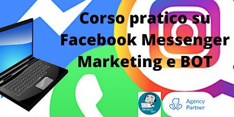 Corso pratico su Facebook Messenger Marketing e BOT biglietti