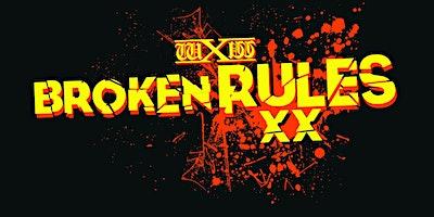 wXw Broken Rules XX & We Love Wrestling Double Fea