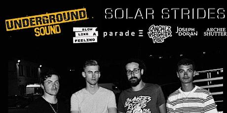Underground Sound Presents - Solar Strides tickets