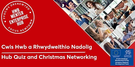 Cwis Hwb a Rhwydweithio Nadolig | Hub Quiz and Christmas Networking
