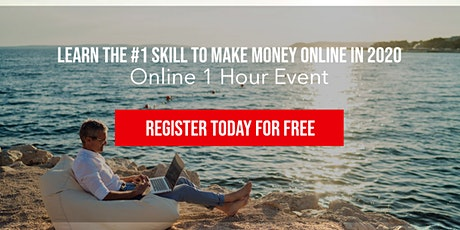 Learn The #1 SKILL To Make Money Online From Anywhere In The World (FREE) tickets