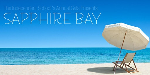 The Independent School Presents Sapphire Bay - Staff