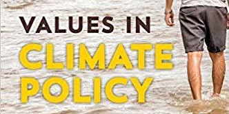 David Morrow - Values in Climate Policy
