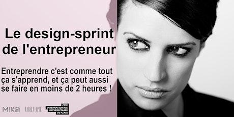 Sprint de l'entrepreneur : partir d'un existant et apporter de la valeur billets