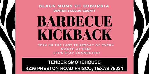 Black Moms of Suburbia - Thursday BBQ Kickback