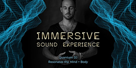 Immersive Sound Experience tickets
