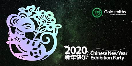 Goldsmiths Confucius Institute Chinese New Year Exhibition Party 2020 tickets